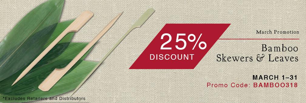 25% Off Bamboo Skewers & Leaves